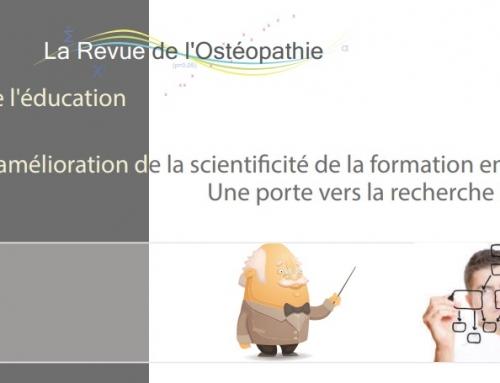 L'amélioration de la scientificité de la formation en ostéopathie Une porte vers la recherche scientifique?
